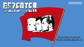 Dezerter - Budujesz faszyzm przez nietolerancję (official audio)