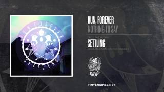 Run Forever - Nothing To Say