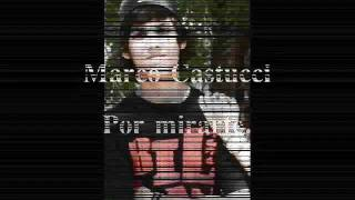 Marco castucci - Por mirarte (demo)