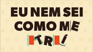 Tá Pra Nascer Quem Não Gosta - Seakret (part. RICCI e Rael)/MiniLyrics