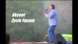 Akcent - Życie Faceta NOWOŚĆ