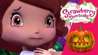 Strawberry Shortcake ✦🎃 HALLOWEEN SPOOKY ADVENTURES🎃 ✦ Berry Bitty Adventures - Halloween Special