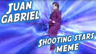 JUAN GABRIEL SHOOTING STARS MEME