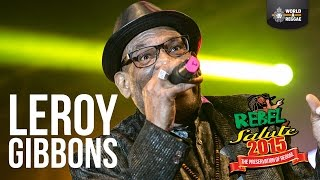 Leroy Gibbons Live at Rebel Salute 2015