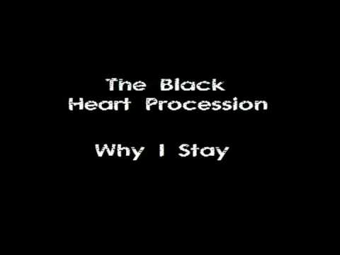 the-black-heart-procession-why-i-stay-pledgemygrievance