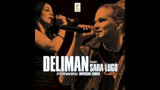 Deliman feat. Sara Lugo - Forward - Impossible riddim (on Itunes from the 5th of Feb 2013)