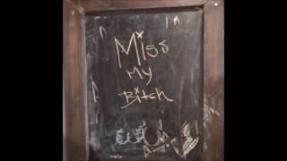 Little Pain & TRiPPJONES - Miss My Bitch [Prod. By Nedarb]