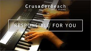 Romantic Piano Love Song | Beautiful Piano Instumental Music | CrusaderBeach - Responsible For You