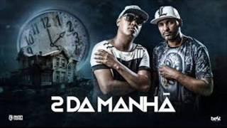 Duas da Manhã - Pacificadores (Official Music 2017)