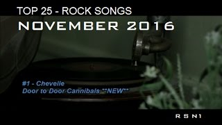 Top 25 - Rock Songs - November 2016 ☑️
