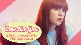 Love Like You (Steven Universe) Feat David Olivares / Cover By Piyoasdf
