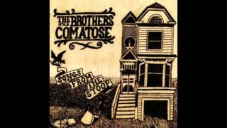 "The Brothers Comatose  - ""The Ballad of Tommy Decker, The Prince of Haight St."" (Audio)"