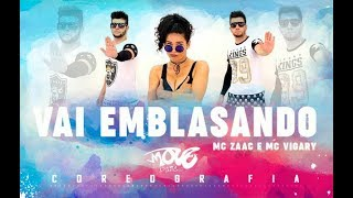 Vai Embrazando - Coreografia - MC Zaac part. MC Vigary - Move Dance Brasil