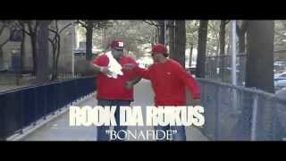 Rook Da Rukus Bonafide Produced by Gold Bonez