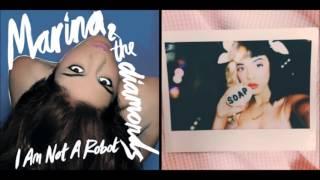 I Am Not Soap || Marina and the Diamonds ft. Melanie Martinez Mashup