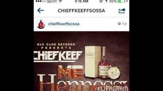 Chief Keef Ft Dej Loaf - Me, Hennessy & U (Remix)
