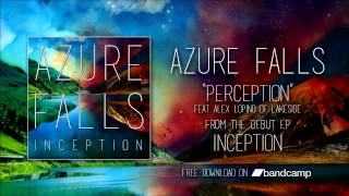 Perception (Feat. Alex Lopino of Lakeside)