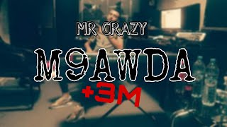 MR CRAZY _ M9AWDA  النسخة الكاملة و الاصلية