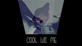 Cool Wit Me (Prod. BubbaGotBeatz) - Instrumental -