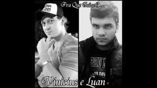 Pra que juízo  - Vinicius e Luan (cover)