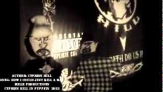 How I Could Just Kill A Man - CYPRESS HILL FAN-MADE VIDEO