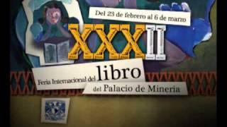 XXXII Feria Internacional del Libro del Palacio de Minería