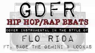 GDFR BY FLO RIDA FT. SAGE THE GEMINI & LOOKAS (COVER INSTRUMENTAL) - BEAT MAKERS