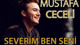 """Mustafa Ceceli - """"Severim Ben Seni"""""""