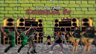 Control It -  Jason Ray Charles  || Moskato Riddim 2016|| Promo