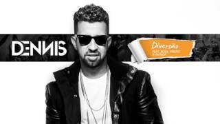 Dennis - Diversão (Áudio CD) Feat. Bola, Pikeno & Menor