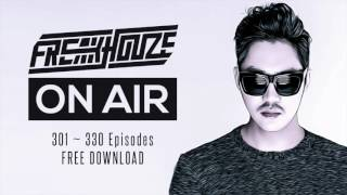 "Freakhouze On Air 301~330 Episodes ""Free Download"""