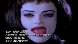 Adamski - Get Your Body (feat. Nina Hagen)