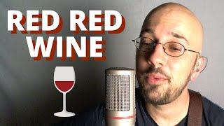 RED RED WINE | NEIL DIAMOND / UB40 | SINGER-SONGWRITER | FOLK DUDEZ BY KEV ROWE