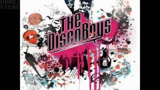 The Disco Boys   I came for you