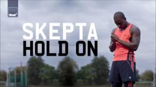 Skepta - Hold On (Hi Def Radio Edit)