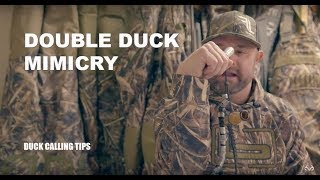 Duck Calling: How to Sound Like Two Hen Mallards At Once