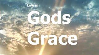 Live In Gods Grace