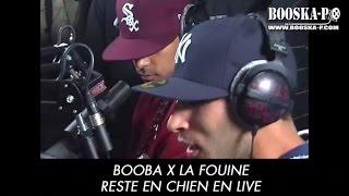 La Fouine x Booba, Reste en Chien [Freestyle]