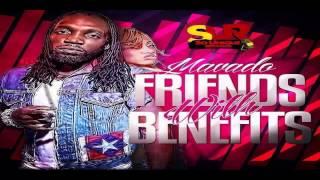 Mavado - Friends With Benefits (Raw) - Igloo Riddim - March 2014