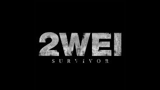 2WEI - Survivor (Lyrics Video)