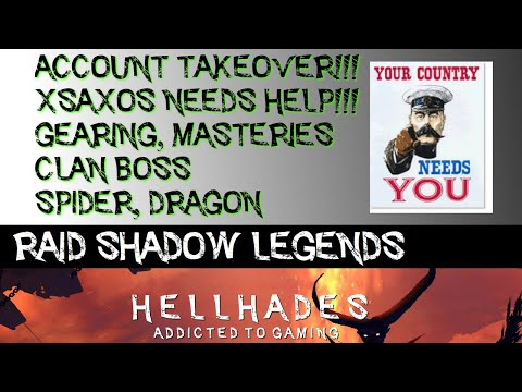 RAID SHADOW LEGENDS | xSaXoS ACCOUNT TAKEOVER, CB, DRAGON & SPIDER CHALLENGE. GEARING & MASTERIES