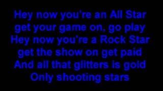 Smash Mouth- All Star (lyrics)