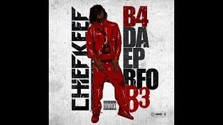 Chief Keef - No Cashier (B4 , Da EP BFO B3)