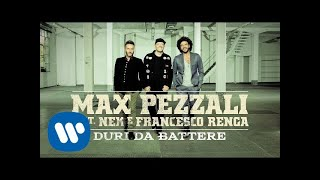Max Pezzali feat. Nek e Renga  – Duri da battere [Official Lyric Video]