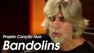 Projeto Canção Nua. Bandolins, de Oswaldo Montenegro.