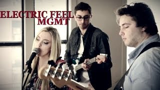Electric Feel - MGMT | Cover by Samara York