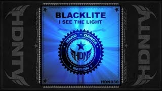 Blacklite - I See The Light [HDN030]