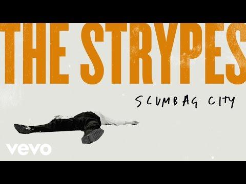 the-strypes-scumbag-city-audio-thestrypesvevo
