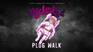 plug walk but it's just rich the kid ad libs