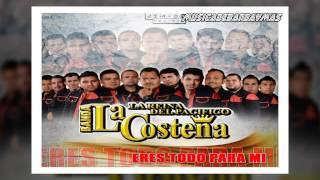 Banda La Costeña - Eres Todo Para Mi - Estreno 2017